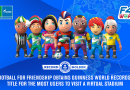 """Програмата """"Футбол за приятелство"""" спечели нов световен рекорд """"Гинес"""" за най-много участници едновременно във виртуален стадион"""